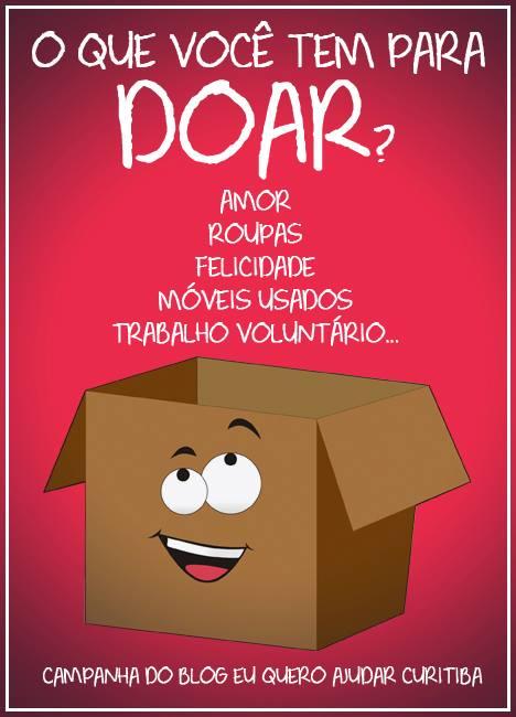 """0198d5f15a7 Campanha """"O que você tem para doar """" – Eu quero ajudar Curitiba"""